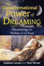 The Transformational Power of Dreaming by Stephen Larsen