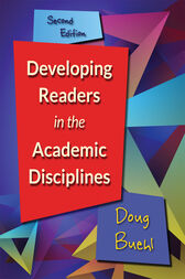 Developing Readers in the Academic Disciplines, 2nd edition by Doug Buehl
