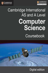 Cambridge International AS and A Level Computer Science Coursebook Digital edition