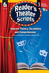 Reader's Theater Scripts: Improve Fluency, Vocabulary, and Comprehension: Grade 3 by Cathy Mackey Davis