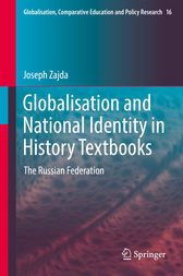 Globalisation and National Identity in History Textbooks by Joseph Zajda