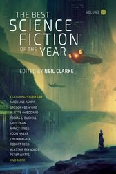 The Best Science Fiction of the Year Volume 3 by Neil Clarke