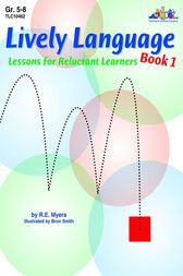 Lively Language Lessons for Reluctant Learners Book 1