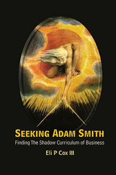 Seeking Adam Smith by Eli P Cox