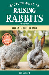 Storey's Guide to Raising Rabbits, 5th Edition by Bob Bennett