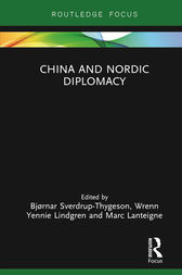 China and Nordic Diplomacy by Bjørnar Sverdrup-Thygeson