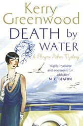 Death by Water by Kerry Greenwood