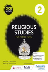 OCR Religious Studies A Level Year 2 by Michael Wilkinson
