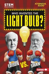 Who Invented the Light Bulb? by Susan E. Hamen