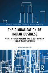 The Globalisation of Indian Business by Beena Saraswathy