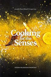 Cooking for the Senses by Jennifer Peace Peace Rhind