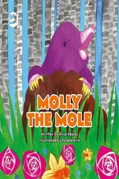 Molly the Mole by Alice Reeves