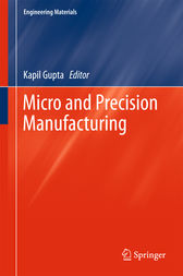 Micro and Precision Manufacturing by Kapil Gupta