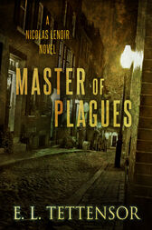 Master of Plagues by E.L. Tettensor