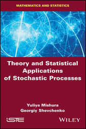 Theory and Statistical Applications of Stochastic Processes by Yuliya Mishura