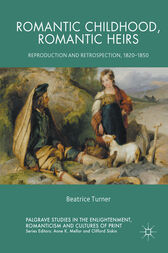 Romantic Childhood, Romantic Heirs by Beatrice Turner