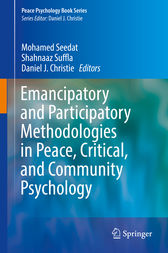 Emancipatory and Participatory Methodologies in Peace, Critical, and Community Psychology by Mohamed Seedat