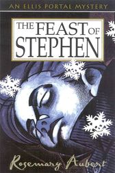 The Feast of Stephen by Rosemary Aubert