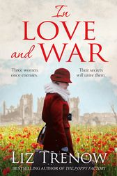 In Love and War by Liz Trenow