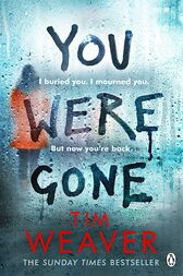 You Were Gone: The sinister and chilling new thriller from the Sunday Times bestselling author