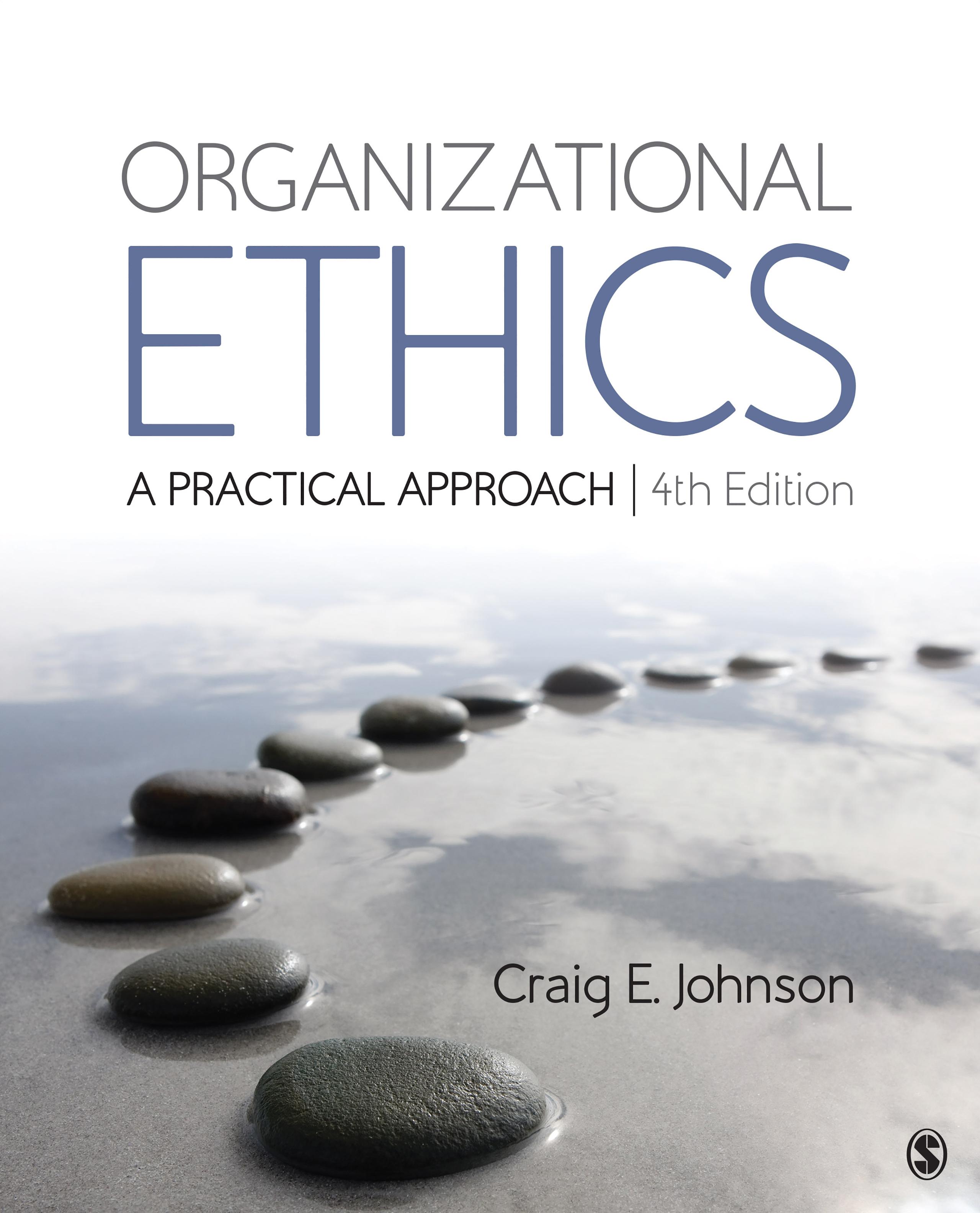Download Ebook Organizational Ethics (4th ed.) by Craig E. Johnson Pdf