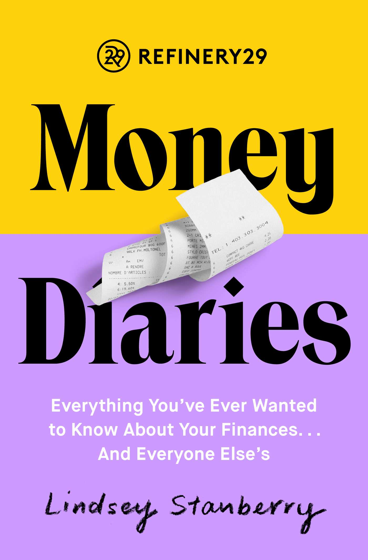 Download Ebook Refinery29 Money Diaries by Lindsey Stanberry Pdf
