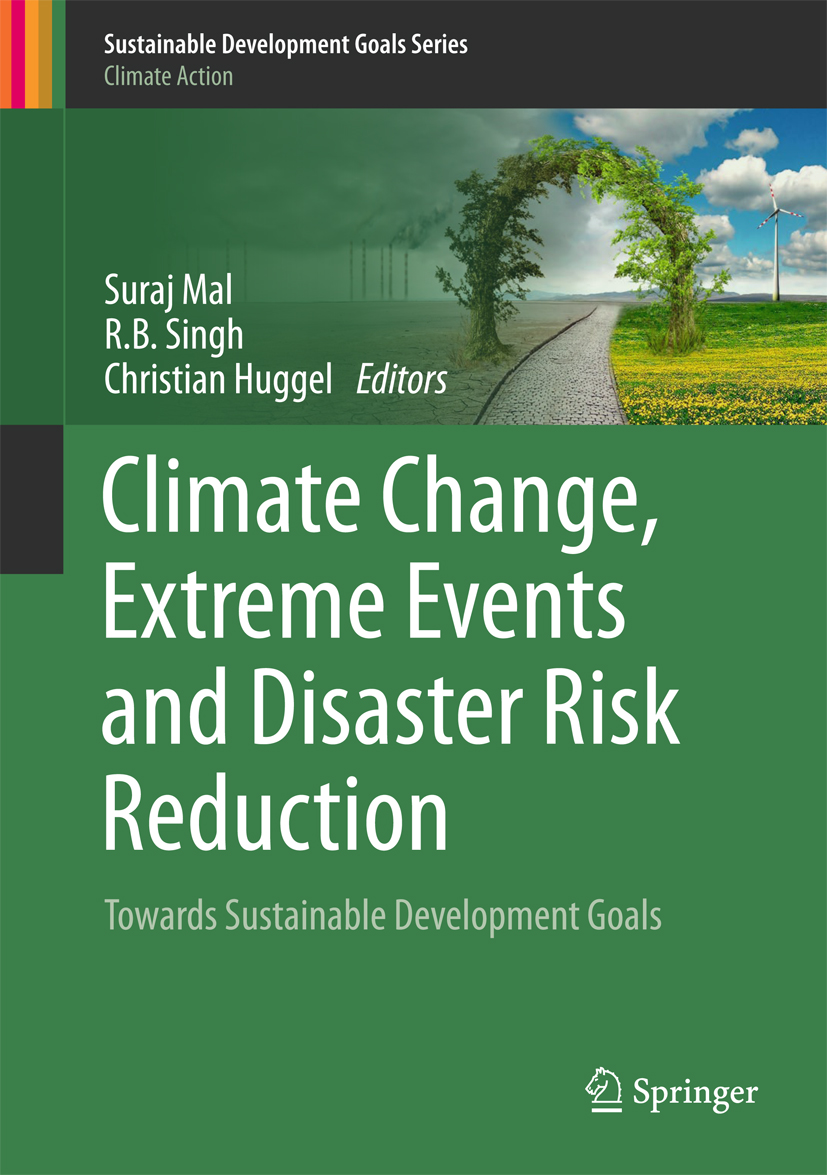 Download Ebook Climate Change, Extreme Events and Disaster Risk Reduction by Suraj Mal Pdf