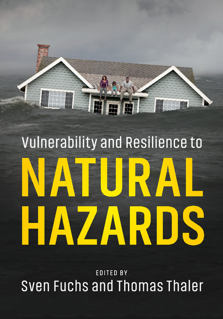 Download Ebook Vulnerability and Resilience to Natural Hazards by Sven Fuchs Pdf