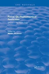 Focus On Phytochemical Pesticides by Martin Jacobson