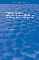 Instructors Manual to Accompany Linear Algebra and Ordinary Differential Equations by Jeffrey Jeffrey