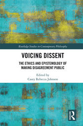 Voicing Dissent by Casey Rebecca Johnson