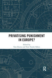 Privatising Punishment in Europe? by Tom Daems