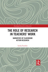 The Role of Research in Teachers' Work by Lesley Scanlon