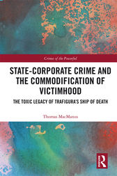 State-Corporate Crime and the Commodification of Victimhood by Thomas MacManus