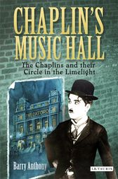 Chaplin's Music Hall by Barry Anthony