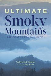 Ultimate Smoky Mountains by Andrew Kyle Saucier