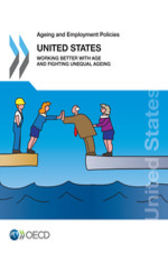 Ageing and Employment Policies: United States 2018 by OECD Publishing
