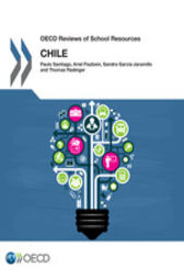 OECD Reviews of School Resources: Chile 2017 by OECD Publishing