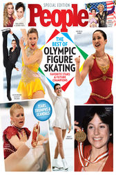 PEOPLE The Best of Olympic Figure Skating by The Editors of PEOPLE