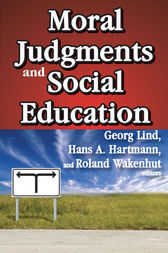 Moral Judgments and Social Education by Hans A. Hartmann