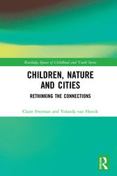 Children, Nature and Cities by Claire Freeman