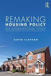 Remaking Housing Policy by David Clapham