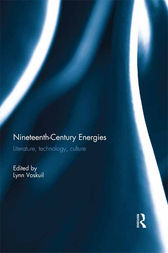 Nineteenth-Century Energies by Lynn Voskuil