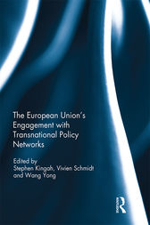 The European Union's Engagement with Transnational Policy Networks by Stephen Kingah