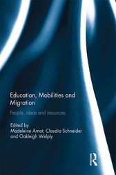 Education, Mobilities and Migration: People, ideas and resources