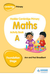 Hodder Cambridge Primary Maths Activity Book A Foundation Stage by Paul Broadbent
