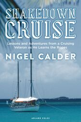 Shakedown Cruise by Nigel Calder