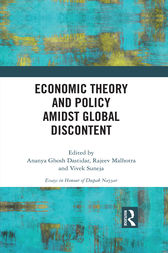 Economic Theory and Policy amidst Global Discontent by Ananya Ghosh Dastidar