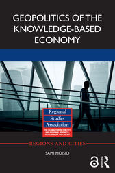 Geopolitics of the Knowledge-Based Economy by Sami Moisio