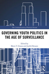 Governing Youth Politics in the Age of Surveillance by Maria T. Grasso